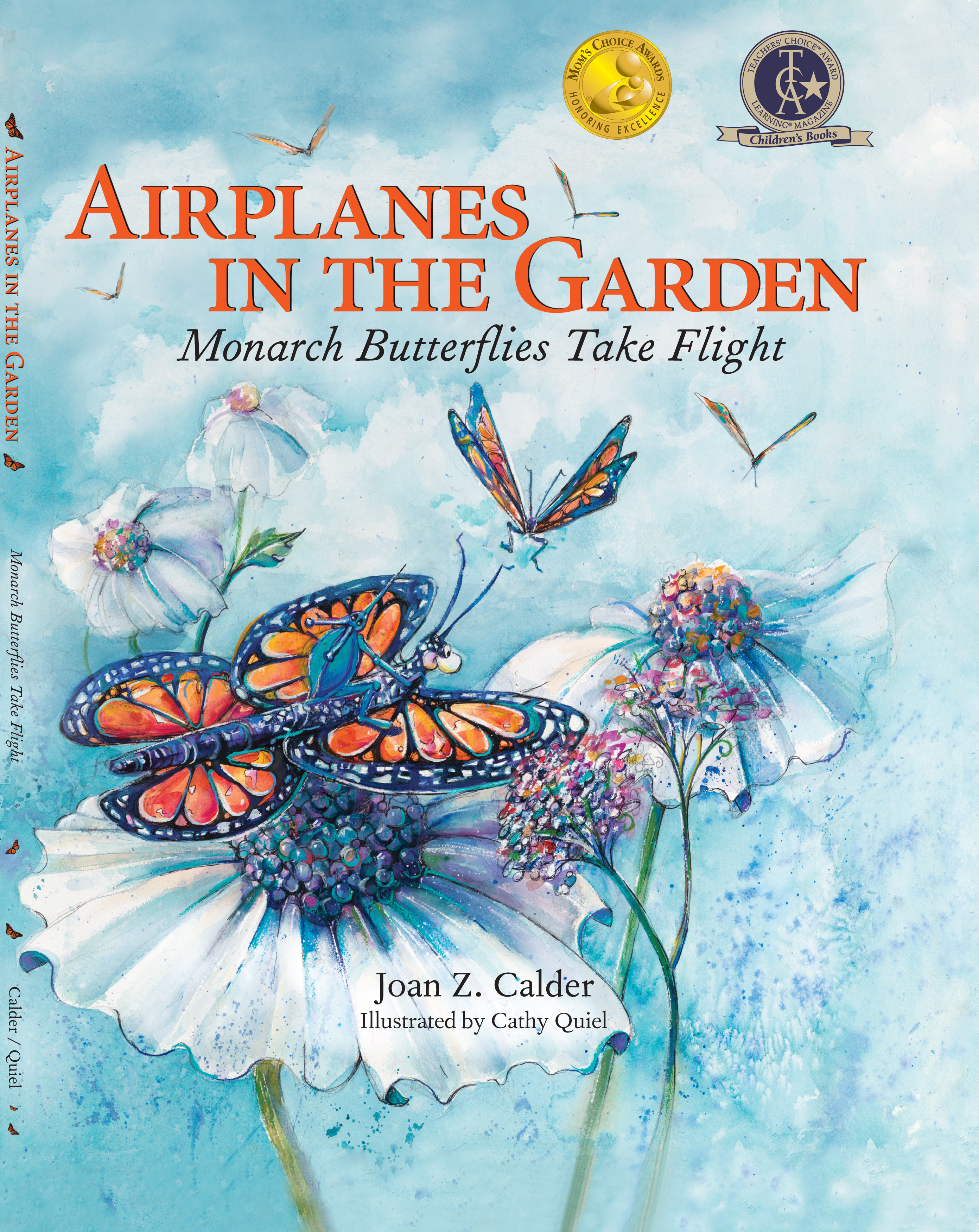 Airplanes in the Garden: A Monarch Takes Flight