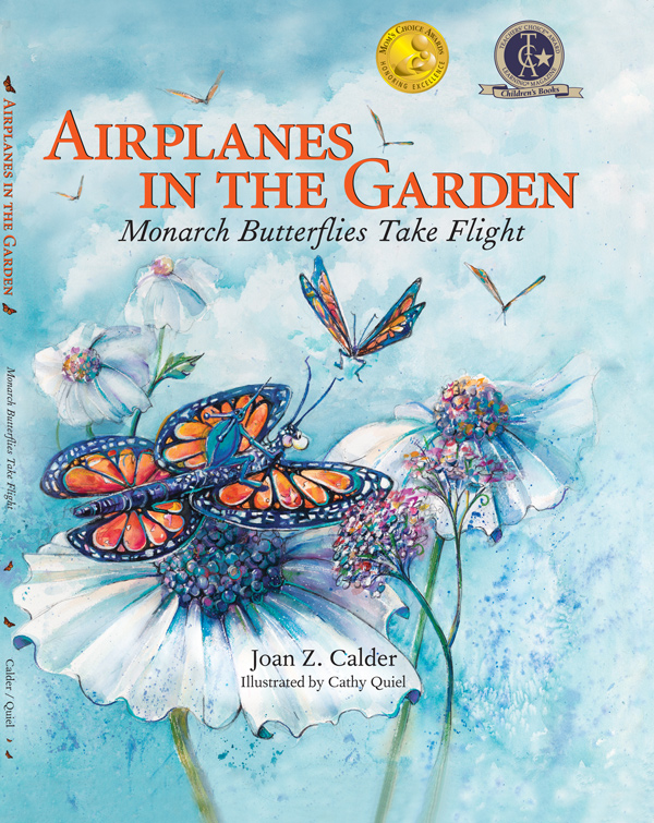 Airplanes in the Garden: A Monarch Butterfly Takes Flight